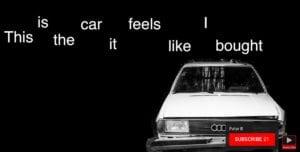 Audi 300x152 - This Customer Complaint Film should win an Oscar